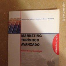 Libros de segunda mano: MARKETING TURÍSTICO AVANZADO (ANTONI SERRA) UIB. Lote 132434655