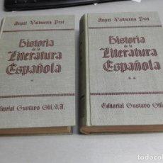 Libros de segunda mano: HISTORIA DE LA LITERATURA ESPAÑOLA / 2 TOMOS / ÁNGEL VALBUENA PRAT / ED. GUSTAVO GILI 1946. Lote 132463146