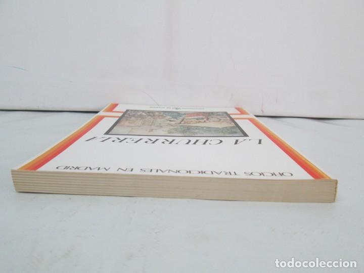 Libros de segunda mano: OFICIOS TRADICIONALES EN MADRID. LA CHURRERIA. MATILDE CUEVAS DE LA CRUZ. DIPUTACION DE MADRID - Foto 6 - 132464002