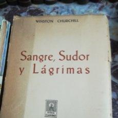 Libros de segunda mano: SANGRE, SUDOR Y LÁGRIMAS - WINSTON CHURCHILL. Lote 132471993