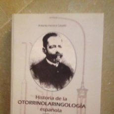 Libros de segunda mano: HISTORIA DE LA OTORRINOLARINGOLOGÍA ESPAÑOLA (1875 - 1936) ANTONIO HERRERA. Lote 132476086