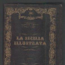 Libros de segunda mano: NUMULITE L0304 LA SICILIA ILUSTRATA GUSTAVO CHIESI NELLA STORIA NELL'ARTE NEI PAESI BRACANTO EDITORE. Lote 132505834