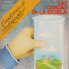 Libros de segunda mano: LAS CIENCIAS EN LA ESCUELA N.´33 48 PAGINAS LE2513. Lote 132539450