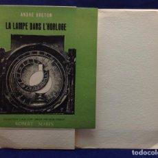 Libros de segunda mano: ANDRÉ BRETON. LA LAMPE DANS L´HORLOGE. 1948. Lote 132543354