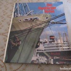 Libros de segunda mano: DER HAMBURGER HAFEN BRÜCKE ZUR WELT 1963. Lote 132561250