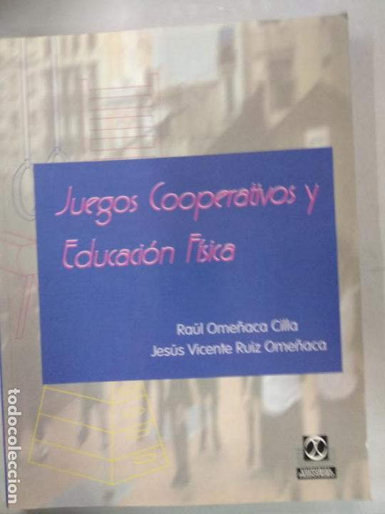 Juegos Cooperativos Y Educacion Fisica Comprar En Todocoleccion