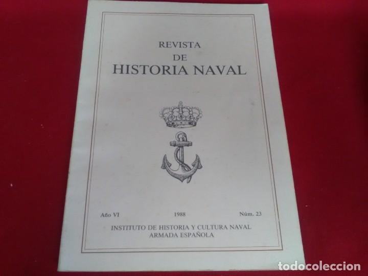 LIBRO DE REVISTA HISTORIA NAVAL NÚMERO 23 DE 1988 (Libros de Segunda Mano - Historia - Otros)