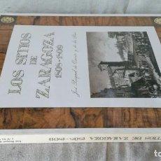 Libros de segunda mano: LOS SITIOS DE ZARAGOZA 1808-1809-JOSÉ PASCUAL DE QUINTO Y DE LOS RIOS-CAI-ARAGON. Lote 132602766