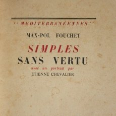 Libros de segunda mano: SIMPLES SANS VERTU. - FOUCHET, MAX-POL. - ALGER, 1937.. Lote 123189918