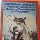 Libros de segunda mano: DIFICIL-TONY WOLF-HISTORIAS DEL BOSQUE 6-EDAF-1987. Lote 132648278