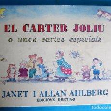 Libros de segunda mano: EL CARTER JOLIU O UNES CARTES ESPECIALS. JANET I ALLAN AHLBERG- EDICIONS DESTINO, BARCELONA, 2003.. Lote 132662382