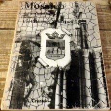 Libros de segunda mano: ANTONIO CRUZADO GONZALEZ.MOSAICO DE ANTIGUEDADES SOBRE LOS PALACIOS Y VILLAFRANCA.1980. Lote 132674114