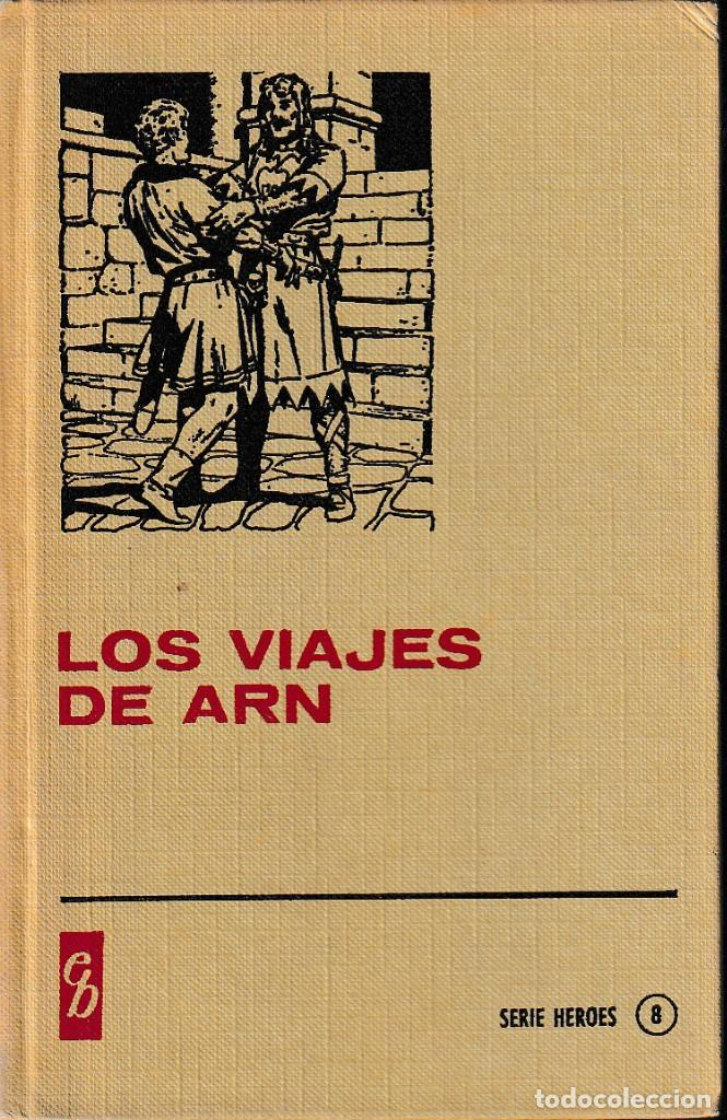 EL PRÍNCIPE VALIENTE: LOS VIAJES DE ARN ( ED. BRUGUERA, 1977) (Libros de Segunda Mano - Literatura Infantil y Juvenil - Otros)