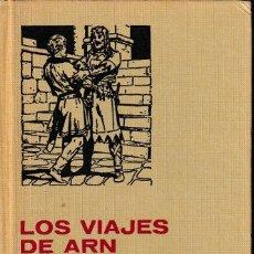 Libros de segunda mano: EL PRÍNCIPE VALIENTE: LOS VIAJES DE ARN ( ED. BRUGUERA, 1977). Lote 132748546