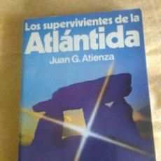 Libros de segunda mano - LOS SUPERVIVIENTES DE LA ATLANTIDA . Juan G. Atienza ( MARTINEZ ROCA ) - 132793590
