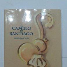 Libros de segunda mano: EL CAMINO DE SANTIAGO 1993 ISIDRO G. BANGO TORVISO BBV / ESPASA - CALPE . Lote 132797582