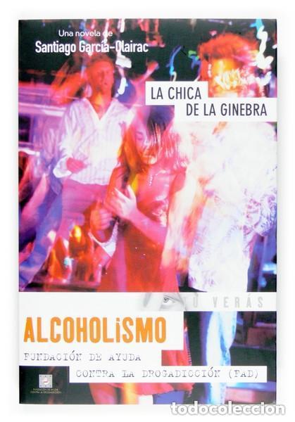 ALCOHOLISMO. LA CHICA DE LA GINEBRA -- SANTIAGO GARCÍA-CLAIRAC (Libros de Segunda Mano - Ciencias, Manuales y Oficios - Otros)