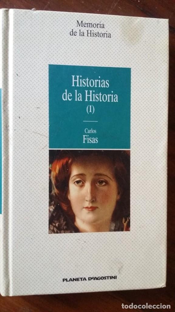 HISTORIAS DE LA HISTORIA, CARLOS FISAS (Libros de Segunda Mano - Historia - Otros)