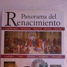Libros de segunda mano: PANORAMA DEL RENACIMIENTO. CON MÁS DE 1000 IMÁGENES. CIRCULO DE LECTORES. 1997.. Lote 132837326