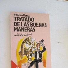 Libros de segunda mano: TRATADO DE LAS BUENAS MANERAS - ALFONSO USSÍA. Lote 132913174