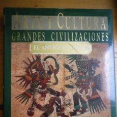 Libros de segunda mano: ARTE Y CULTURA GRANDES CIVILIZACIONES EL ANTIGUO MÉXICO PLAZA Y JANES GRAN FORMATO . Lote 132975382