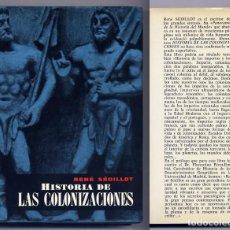 Gebrauchte Bücher - SÉDILLOT, René. Historia de las Colonizaciones. 1961. - 132983310