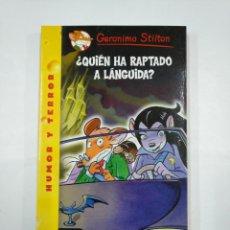Libros de segunda mano: GERÓNIMO STILTON. ¿QUIEN HA RAPTADO A LÁNGUIDA? HUMOR Y TERROR Nº 21. TDKLT. Lote 132999094
