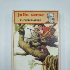 Libros de segunda mano: EL PUEBLO AEREO. JULIO VERNE. EDITORIAL MOLINO Nº 22. TDK352. Lote 133002494