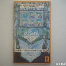 Libros de segunda mano: LIBRERIA GHOTICA. C.LANG NEIL. TRUCOS Y ENTRETENIMIENTOS DE SALON. ED.FRAKSON.1990.ILUSTRADO.MAGIA. Lote 133024830