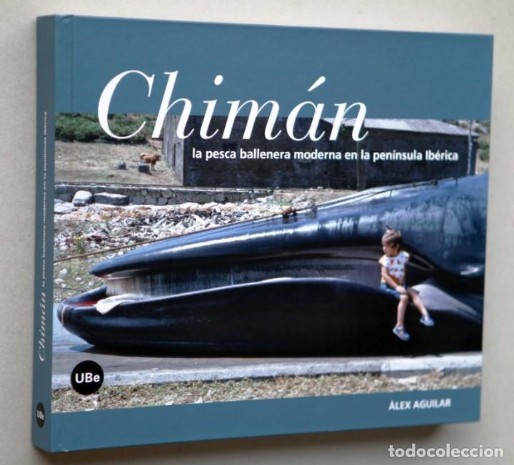 Libros de segunda mano: Chimán. La pesca ballenera moderna en la península Ibérica. Alex Aguilar. Ballena. Cachalote.Galicia - Foto 10 - 195153005