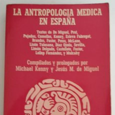 Gebrauchte Bücher - LA ANTROPOLOGÍA MEDICA EN ESPAÑA - AA.VV - 133094722