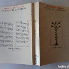 Libros de segunda mano: MARCEL BATAILLON ERASMO Y EL ERAMISMO RTY90056. Lote 133141050
