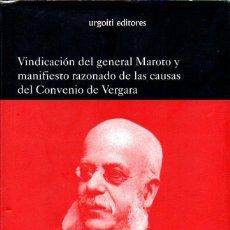 Libros de segunda mano: PIRALA Y CRIADO : EL GENERAL MAROTO Y EL CONVENIO DE VERGARA (URGOITI, 2005). Lote 133152662