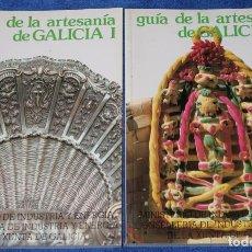 Libros de segunda mano: GUÍA DE LA ARTESANÍA DE GALICIA - MINISTERIO DE INDUSTRIA Y ENERGÍA. Lote 133177678