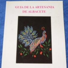 Libros de segunda mano: GUÍA DE LA ARTESANÍA DE ALBACETE - MINISTERIO DE INDUSTRIA Y ENERGÍA. Lote 133177698
