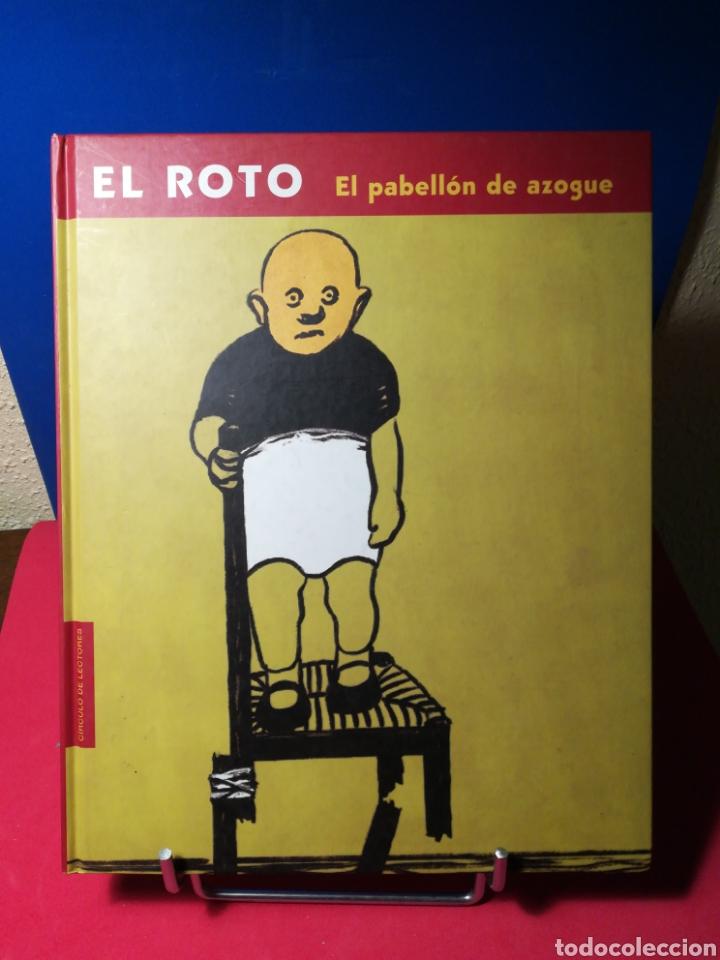 EL ROTO - PABELLÓN AZOGUE - CÍRCULO, 2001 (Libros de Segunda Mano - Bellas artes, ocio y coleccionismo - Otros)