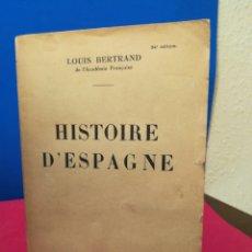 Libros de segunda mano: HISTORIE D'ESPAGNE - HISTORIA DE ESPAÑA - LOUIS BERTRAND - FAYARD, 1932 (FRANCÉS). Lote 133194117