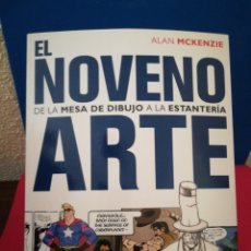 Libros de segunda mano: EL NOVENO ARTE, DE LA MESA DE DIBUJO A LA ESTANTERÍA - ALAN MCKENZIE - NORMA EDITORIAL, 2005. Lote 133221715