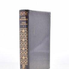 Libros de segunda mano: OBRAS COMPLETAS TOMO V. COLORADO / DOMINACIÓN / KENNY / FRUTOS DE MI EXPERIENCIA - BROMFIELD, LOUIS. Lote 133270399