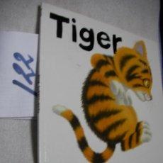 Libros de segunda mano: TIGER - NICK BUTTERWORTH. Lote 133317358