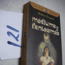 Libros de segunda mano: MEDIUMS Y FANTASMAS - ROBERT TOCQUET. Lote 133323758