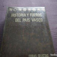 Libros de segunda mano: HISTORIA Y FUEROS DEL PAÍS VASCO - MARICHALAR Y MANRIQUE. Lote 133327598