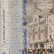 Libros de segunda mano: DIETARI DEL GRAN TEATRE DEL LICEU 1862-1981 / J. IBORRA. BCN : INST. TEATRE, 1999. 25X18CM.395 P. Lote 133332634