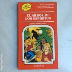 Libros de segunda mano: EL ÁRBOL DE LOS ESPÍRITUS ELIGE TU PROPIA AVENTURA 62 TIMUN MAS. Lote 133344954