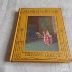Libros de segunda mano: HISTORIAS DE MOLIERE ARALUCE. Lote 133352550