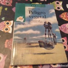 Libros de segunda mano: SOPA DE LIBROS RAMON CARIDE PELIGRO VEGETAL ILUSTRACIONES DE MIGUELANXO PRADO ANAYA 2008. Lote 133367390
