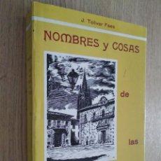 Libros de segunda mano: NOMBRES Y COSAS DE LAS CALLES DE OVIEDO. J. TOLIVAR FAES. 1986. Lote 133386614