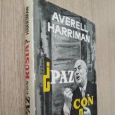 Libros de segunda mano: ¿PAZ CON RUSIA? 1960 HARRIMAN, AVERELL. PLAZA & JANES. . Lote 133389518