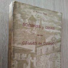 Libros de segunda mano: NOMBRES Y COSAS CALLES OVIEDO 1958 DEDICADO FECHADO Y FIRMADO POR EL AUTOR.. Lote 133389922