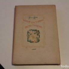 Libros de segunda mano: LIBRO VIAJE EN TORNO DE MI CUARTO DE XAVIER DE MAISTRE CON ILUSTRACIÓN ORIGINAL DE P. PRAT 1946. Lote 133398998